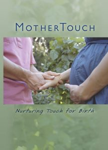 Nurturing Touch for Birth